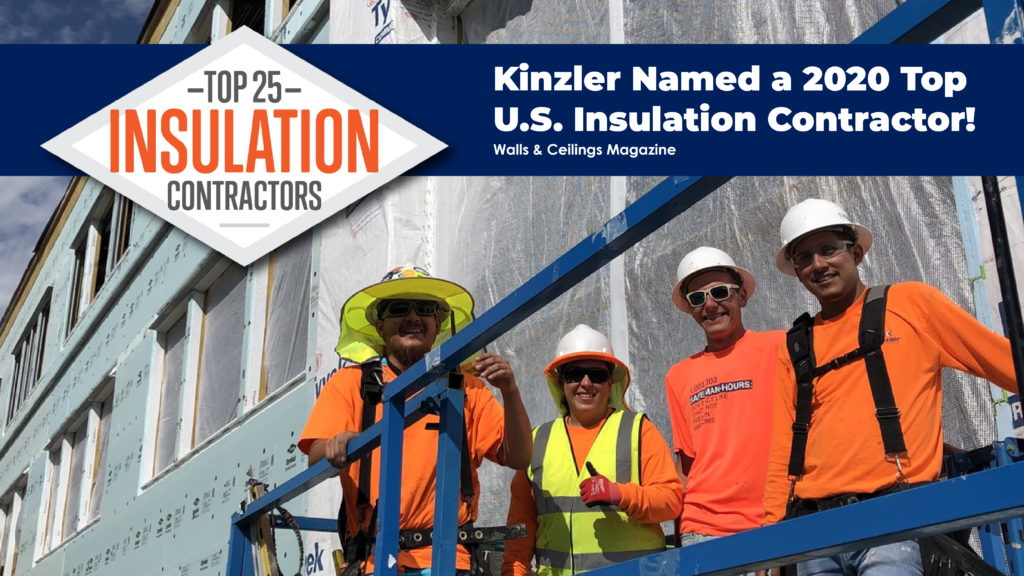 Kinzler Insulation Installers pose for a photo and at a construction jobsite.